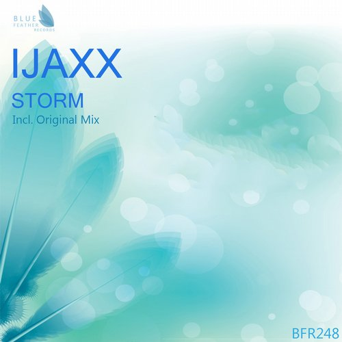 Ijaxx storm single bfr248 for Deep house singles