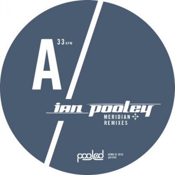 Ian Pooley – Meridian Remixes [PLD039]