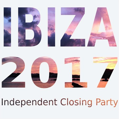 VA - Ibiza 2017: Independent Closing Party [10125490]
