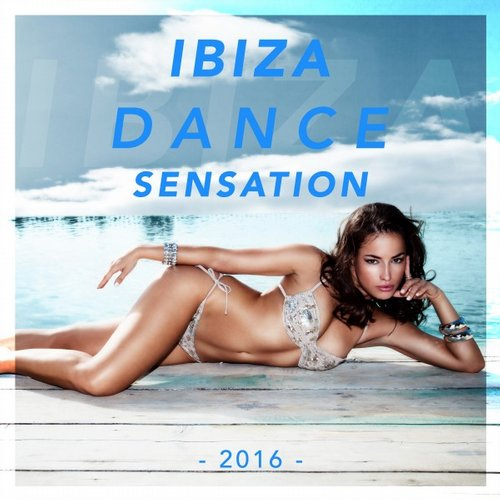 VA - Ibiza Dance Sensation 2016 [CC125]