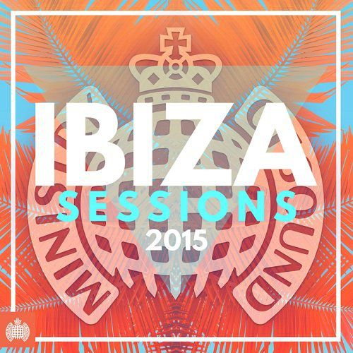 VA - Ibiza Sessions 2015 (Ministry Of Sound) [MOS 177DEUS]