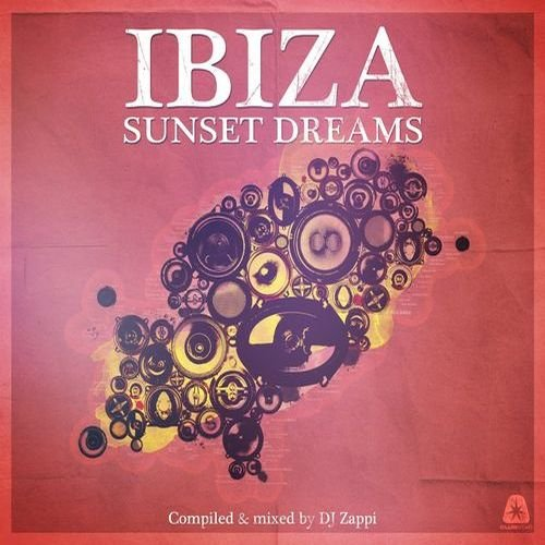 VA - Ibiza Sunset Dreams (Compiled by DJ Zappi)