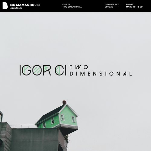 Igor Ci - Two Dimensional [BMD 457]