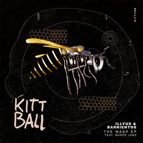 Illyus, Barrientos, Marck Jamz - THE WASP EP [KITT155]