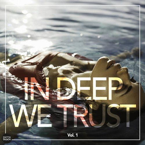 VA - In Deep We Trust, Vol. 1 [KMB23]