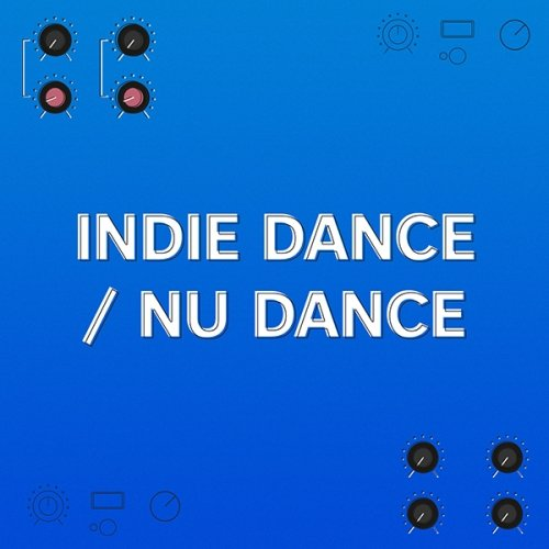 In The Remix: Indie Dance/ Nu Disco
