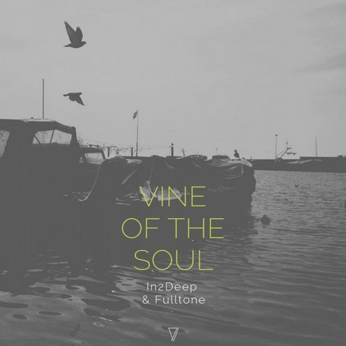In2Deep, Fulltone – Vine Of The Soul [7V016]