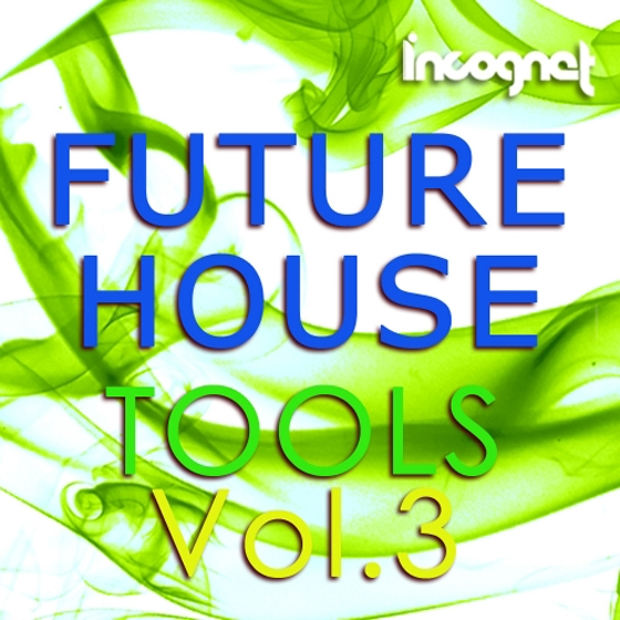 Incognet Future House Tools Vol.3 WAV MiDi Ni Massive Presets