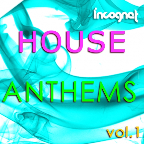 Incognet House Anthems WAV MiDi Ni Massive Spire