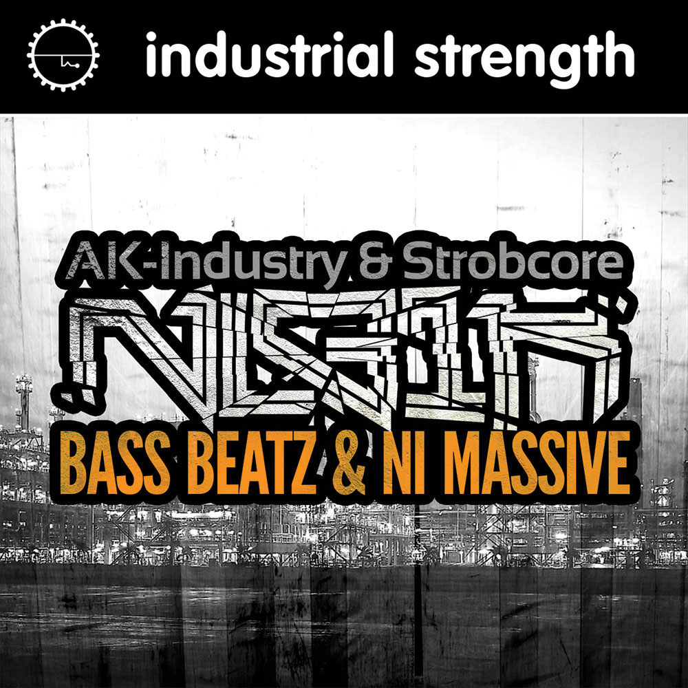 Industrial Strength Nekrolog1k Bass Beatz and NI Massive