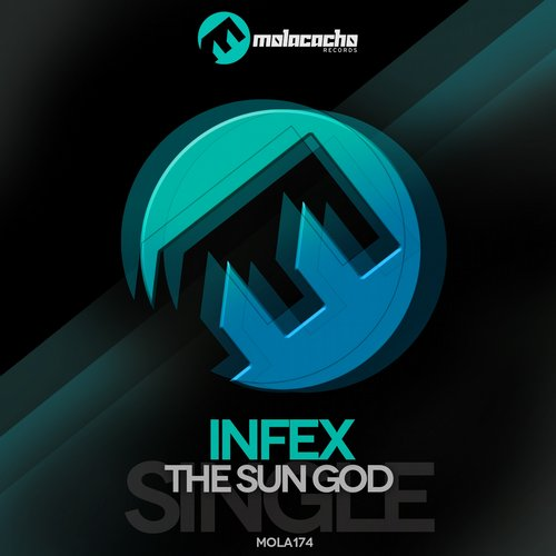 Infex - The Sun God [MOLA174]