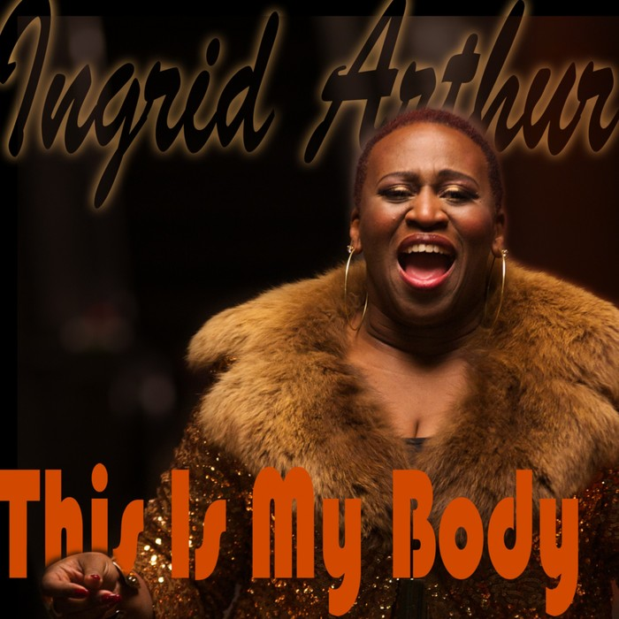 Ingrid Arthur - This Is My Body [002222 0010120]