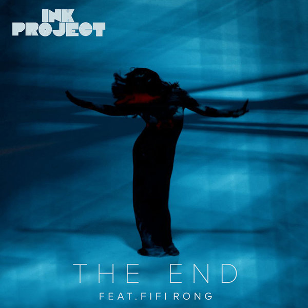 Ink Project, FiFi Rong - The End [BC034]