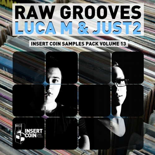 Insert Coin Raw Grooves Luca M and JUST2