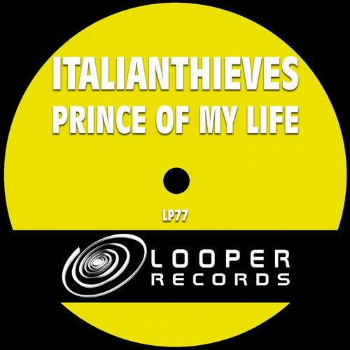 Italianthieves - Prince Of My Life [LP77]