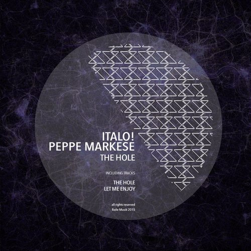 Italo!, Peppe Markese – The Hole [BMW016]