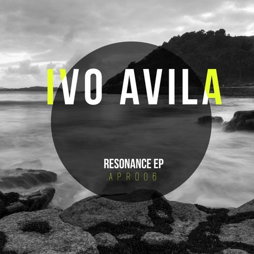 Ivo Avila - Resonance EP [APR006]