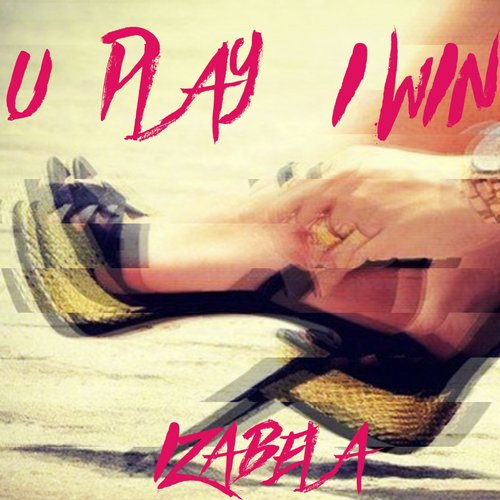 Izabela Muca - U Play I Win [361459 6286600]