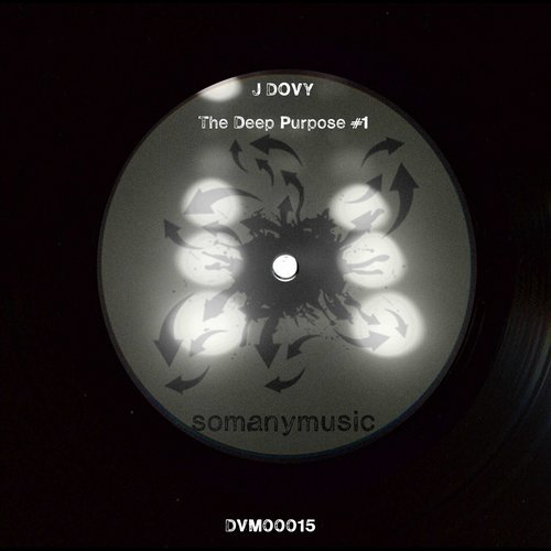 J Dovy - The Deep Purpose #1 [DVM00015]