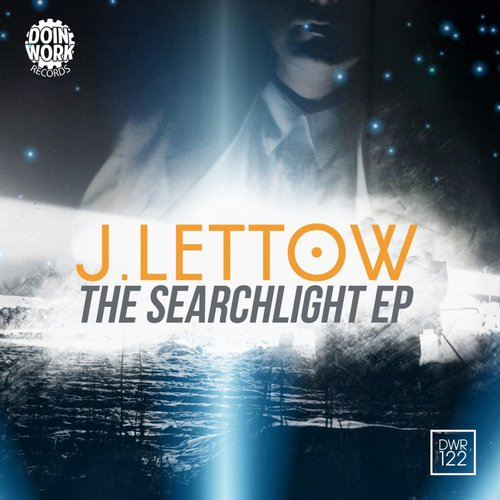 J. Lettow - The Search Light EP [DWR 122]