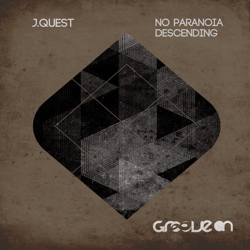 J.Quest - No Paranoia and Descending [GO177]