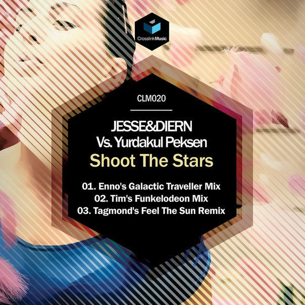 JESSE&DIERN Vs. Yurdakul Peksen - Shoot The Stars