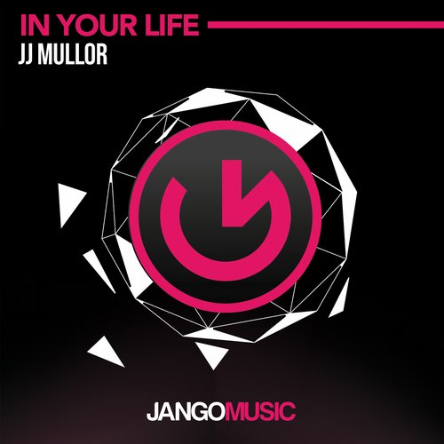 JJ Mullor - In Your Life [JANGO296]