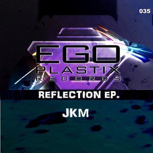JKM - Reflection EP [BLV1952113]