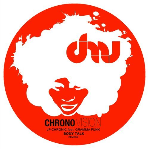 JP Chronic – Body Talk Remixes [CV048]