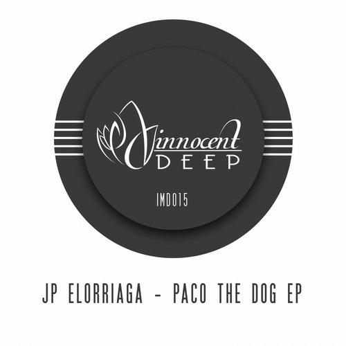JP Elorriaga - Paco The Dog EP [IMD015]