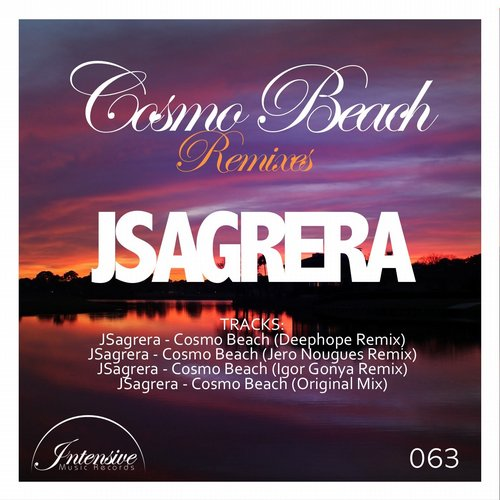 JSagrera - Cosmo Beach Remixes [INT063]