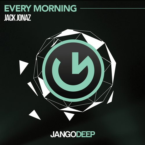 Jack Jonaz - Every Morning [JANGODEEP011]