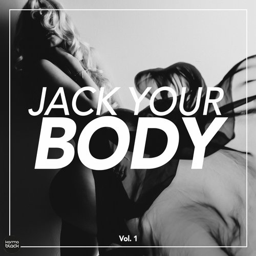 VA - Jack Your Body, Vol. 1 [KMB21]