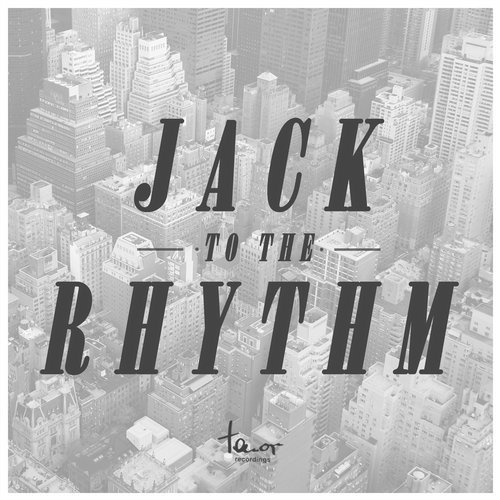 VA – Jack to the Rhythm [TNRCOMP242]