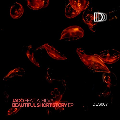 Jado - Beautiful Short Story EP [DES007]