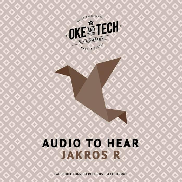 Jakros R - Audio To Hear [811868 788463]