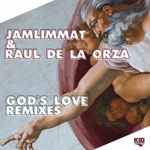 JamLimmat, Raul De La Orza - God's Love (Remixes) [KIDD10067]