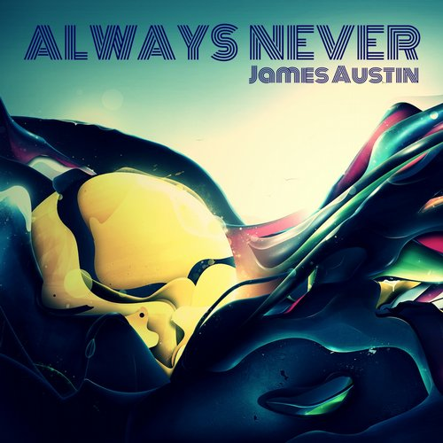 James Austin - Always Never [ISR 257]
