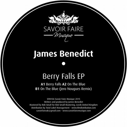 James Benedict - Berry Falls EP [SFM106]