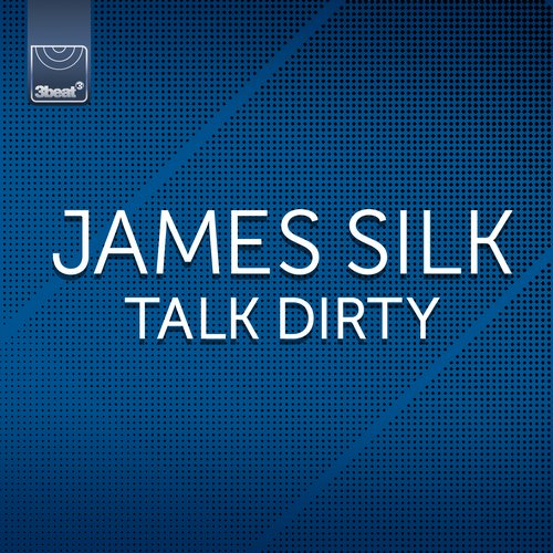 James Silk - Talk Dirty [3BEAT191]