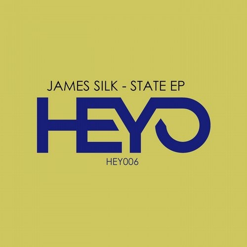 James Silk - State [HEY006]