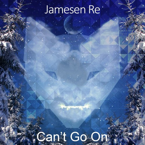 Jamesen Re - Can't Go On [WULF028]
