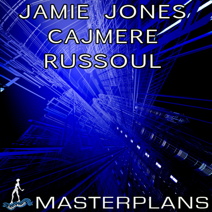 Jamie Jones, Cajmere, Russoul - Masterplans [CAJ324]