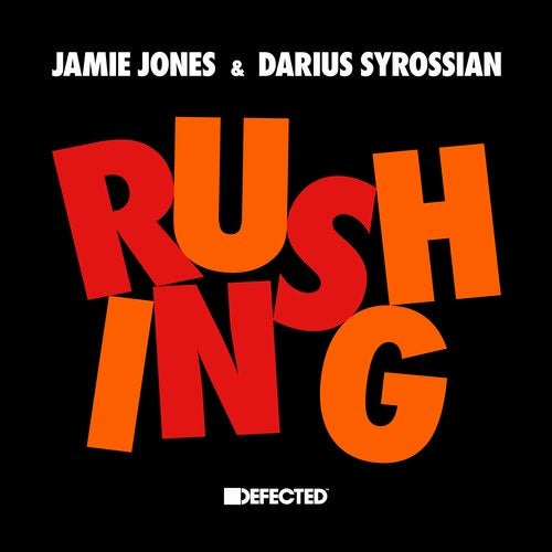 Jamie Jones, Darius Syrossian – Rushing – Extended Mix [DFTD583D2]