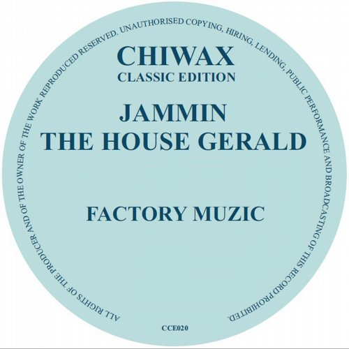 Jammin The House Gerald - Factory Music [CCE020]