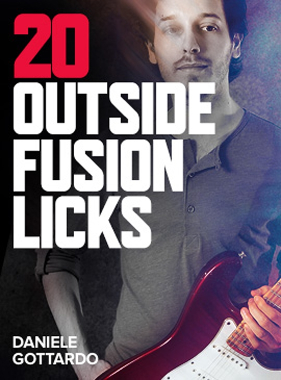 Jamtrackcentral Daniele Gottardo 20 Outside Fusion Licks (2015)