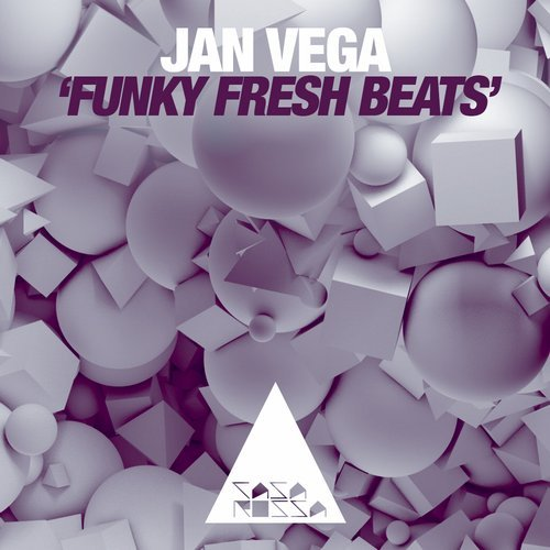 Jan Vega - Funky Fresh Beats [CR101]