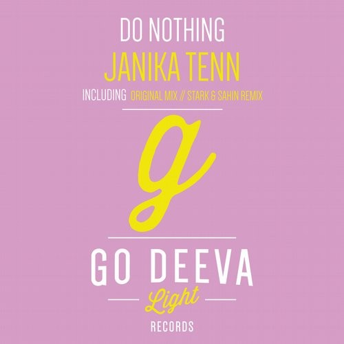 Janika Tenn – Do Nothing [GDL1607]