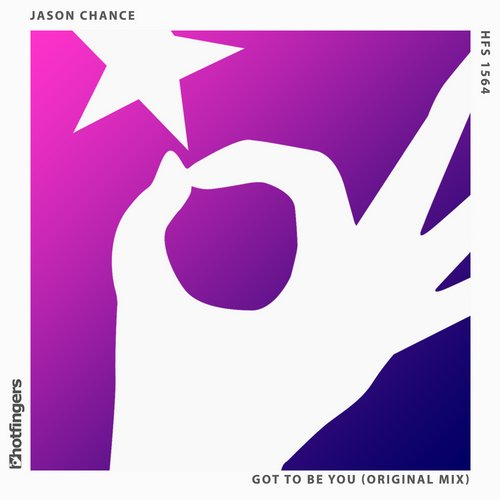 Jason Chance - Got To Be You [HFS1564]