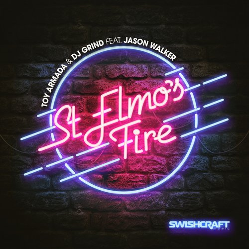 Jason Walker, Toy Armada, DJ Grind - St. Elmo's Fire (Man In Motion) (Feat. Jason Walker) [SWISH 058]